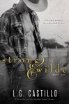 Strong & Wilde - L.G. Castillo