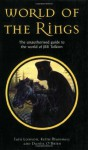 World of the Rings: The Unauthorized Guide to the World of JRR Tolkien - Iain Lowson, Peter M. Mackenzie, Daniel O'Brien, Keith Marshall