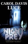 Night Prey - Carol Davis Luce