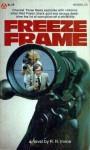 Freeze Frame - R.R. Irvine