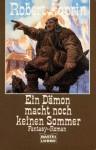 Ein Dämon macht noch keinen Sommer (Taschenbuch) - Robert Lynn Asprin, Ralph Tegtmeier