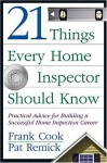 21 Things Every Home Inspector Should Know - Frank Cook, Pat Remick