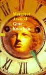 Gute Knochen - Brigitte Walitzek, Margaret Atwood