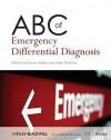 ABC of Emergency Differential Diagnosis - Francis Morris, Alan Fletcher