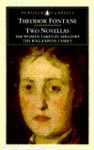 Two Novellas: The Woman Taken in Adultry; The Poggenpuhl Family (Penguin Classics) - Theodor Fontane, Erich Heller, Gabriele Annan