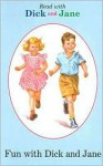 Read With Dick And Jane Fun With Dick And Jane - Scott Foresman, Unknown
