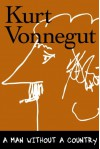 A Man Without a Country - Kurt Vonnegut, Daniel Simon