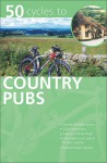 AA 50 Cycles to Country Pubs - Martin Knowlden, Automobile Association of Great Britain