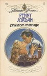 Phantom Marriage (Harlequin Presents, #591) - Penny Jordan