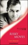 Risky Moves - Carrie Alexander