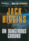 On Dangerous Ground - Jack Higgins, Michael Page