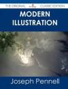 Modern Illustration - The Original Classic Edition - Joseph Pennell