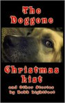 The Doggone Christmas List - Robb Lightfoot