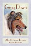 Gray Dawn - Albert Payson Terhune