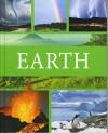 Earth - Anita Ganeri, John Malam, Clare Oliver, Adam Hibbert, Denny Robson
