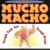 Mucho Macho: Tough Talk For Tough Guys - Ariel Books, Frank Labwoski