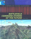 Battlefield Command Systems of the Future - Christy Marx