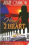 Heart 2 Heart - Julie Cannon