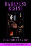 Darkness Rising, Volume 5: Black Shroud of Fear - L.H. Maynard, M.P.N. Sims