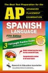AP Spanish (REA) 5th Edition with Audio CDs - The Best Test Prep for the AP Exam - Cristina Bedoya, Lana R. Craig, George Wayne Braun, Candy Rodo