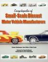 Encyclopedia of Small-Scale Diecast Motor Vehicle Manufacturers - Kimmo Sahakangas, Mark Foster, Dave Weber, Alan Sahakangas