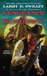 Vengeance at Sundown - Larry D. Sweazy