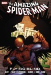 Spider-Man: Flying Blind - Dan Slott, Mark Waid, Giuseppe Camuncoli, Humberto Ramos, Emma Ríos, Emma Rios, Kano