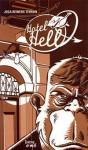 Hotel Hell - Joca Reiners Terron, Félix Reiners