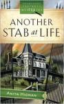 Another Stab at Life - Anita Higman