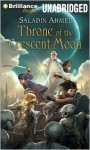 Throne of the Crescent Moon - Saladin Ahmed, Phil Gigante