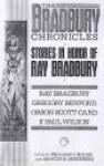 The Bradbury Chronicles: stories in Honor of Ray Bradbury - Ray Bradbury, Isaac Asimov, William F. Nolan, Ed Gorman, Richard Matheson, Chelsea Quinn Yarbro, Richard Christian Matheson