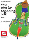 Mel Bay Easy Solos For Beginning Cello, Level 1 - Craig Duncan