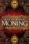 Shadowfever - Karen Marie Moning