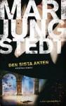 Den sista akten - Mari Jungstedt