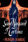 Saint Margaret of Cortona - François Mauriac