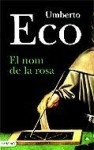 El Nom de la Rosa - Umberto Eco, Josep Daurella