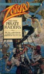Zorro and the Pirate Raiders - Johnston McCulley, D.J. Arneson