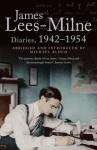 Diaries, 1942-1954 - Michael Bloch, James Lees-Milne