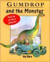 Gumdrop And The Monster - Val Biro