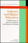 Industry and Higher Education: Collaboration to Improve Students' Learning and Training - Peter Wright