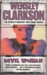 Devil Woman - Wensley Clarkson