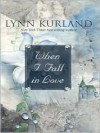 When I Fall in Love - Lynn Kurland