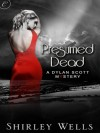 Presumed Dead - Shirley Wells