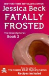 Fatally Frosted (The Donut Mysteries) - Jessica Beck