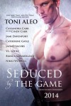 Seduced by the Game - Lisa Hollett, Toni Aleo, Cassandra Carr, Cindy Carr, Jami Davenport, Catherine Gayle, Jaymee Jacobs, V.L. Locey, Bianca Sommerland, Nikki Worrell