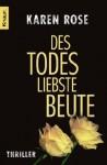 Des Todes liebste Beute - Karen Rose