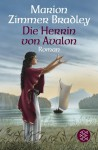Die Herrin von Avalon (Avalon, #5) - Marion Zimmer Bradley, Diana L. Paxson, Hans Sartorius, Manfred Ohl