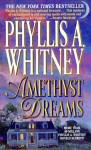 Amethyst Dreams - Phyllis A. Whitney