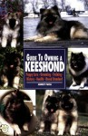 Guide to Owning a Keeshond (Re Dog) - Audrey Pavia