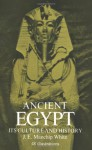 Ancient Egypt: Its Culture and History - Jon Ewbank Manchip White, Christopher White